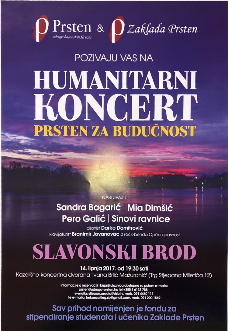Udruga Prsten organizira u Slavonskom Brodu veliki humanitarni koncert, nastupaju Sandra Bagarić, Mia Dimšić, Pero Galić i Sinovi ravnice