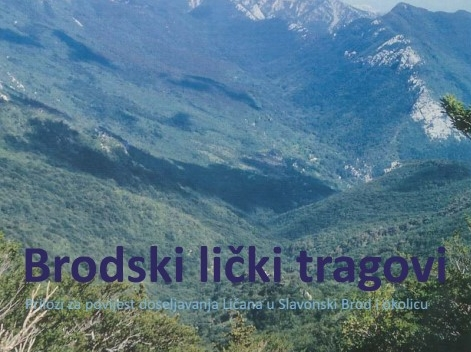 """Objavljena je knjiga """"Brodski lički tragovi"""", Prilozi za povijest doseljavanja Ličana u Slavonski Brod i okolicu"""