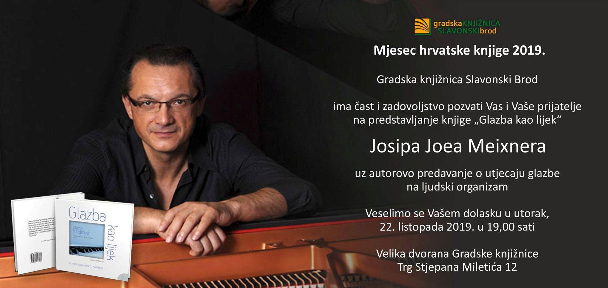 """Svjetski poznati pijanist Josip Joe Meixner večeras u Slavonskom Brodu predstavlja svoju knjigu """"Glazba kao lijek"""""""
